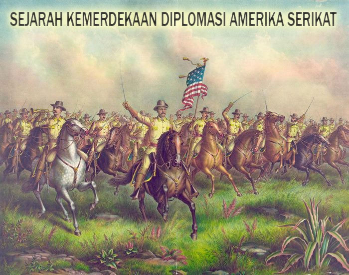 SEJARAH KEMERDEKAAN DAN DIPLOMASI AMERIKA SERIKAT